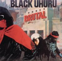 Cover Black Uhuru - Brutal