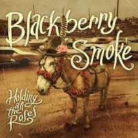Cover Blackberry Smoke - Holding All The Roses