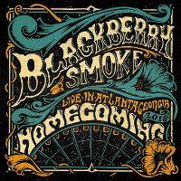 Cover Blackberry Smoke - Homecoming - Live In Atlanta Georgia 2018