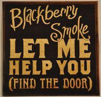 Cover Blackberry Smoke - Let Me Help You (Find The Door)