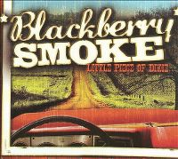 Cover Blackberry Smoke - Little Piece Of Dixie