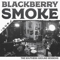 Cover Blackberry Smoke - The Southern Ground Sessions
