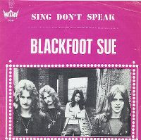 Cover Blackfoot Sue - Sing Don't Speak
