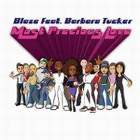 Cover Blaze feat. Barbara Tucker - Most Precious Love