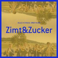 Cover Blech Brass Brothers - Zimt & Zucker