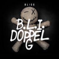 Cover Bligg - B.L.I. Doppel G