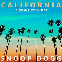 Cover Bliss & KLYMVX feat. Snoop Dogg - California