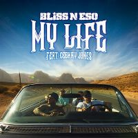 Cover Bliss N Eso feat. Ceekay Jones - My Life
