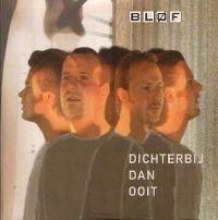 Cover Bløf - Dichterbij dan ooit