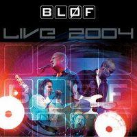 Cover Bløf - Live 2004