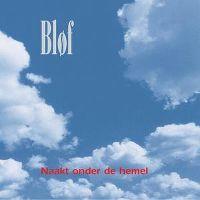 Cover Bløf - Naakt onder de hemel
