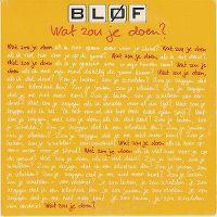 Cover Bløf - Wat zou je doen?