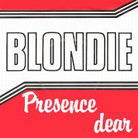 Cover Blondie - (I'm Always Touched By Your) Presence, Dear