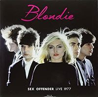 Cover Blondie - Sex Offender Live 1977