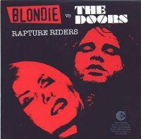 Cover Blondie vs. The Doors - Rapture Riders