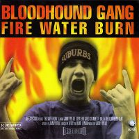 Cover Bloodhound Gang - Fire Water Burn