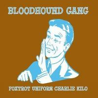Cover Bloodhound Gang - Foxtrot Uniform Charlie Kilo