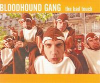 Cover Bloodhound Gang - The Bad Touch
