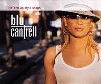 Cover Blu Cantrell - Hit 'em Up Style (Oops!)