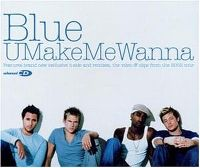 Cover Blue - U Make Me Wanna