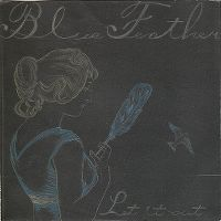 Cover Blue Feather - Let It Out