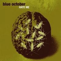 Cover Blue October - Hate Me