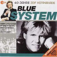 Cover Blue System - Dieter Thomas Heck präsentiert: 40 Jahre ZDF Hitparade