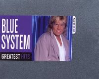 Cover Blue System - Greatest Hits - Steel Box Collection
