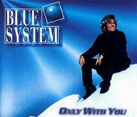 Cover Blue System - Only With You