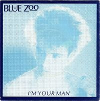 Cover Blue Zoo - I'm Your Man