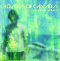 Cover Boards Of Canada - The Campfire Headphase