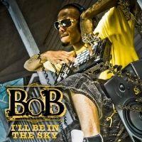 Cover B.o.B - I'll Be In The Sky
