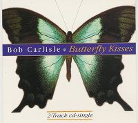Cover Bob Carlisle - Butterfly Kisses