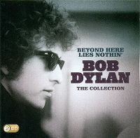 Cover Bob Dylan - Beyond Here Lies Nothin' - The Collection