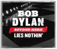Cover Bob Dylan - Beyond Here Lies Nothin'