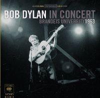 Cover Bob Dylan - Bob Dylan In Concert - Brandeis University 1963