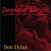 Cover Bob Dylan - Duquesne Whistle