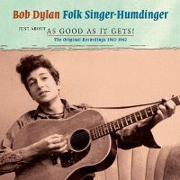 Cover Bob Dylan - Folk Singer-Humdinger - Just About As Good As It Gets!