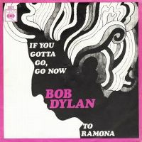 Cover Bob Dylan - If You Gotta Go, Go Now (Or Else You Gotta Stay All Night)