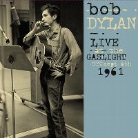 Cover Bob Dylan - Live At The Gaslight NYC Sept 6th 1961