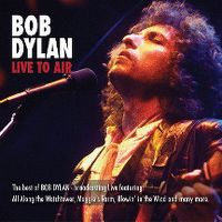 Cover Bob Dylan - Live To Air