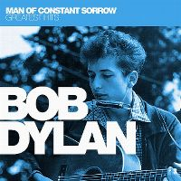 Cover Bob Dylan - Man Of Constant Sorrow - Greatest Hits