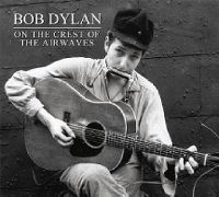 Cover Bob Dylan - On The Crest Of The Airwaves