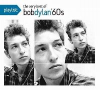 Cover Bob Dylan - Playlist: The Very Best Of Bob Dylan 60's