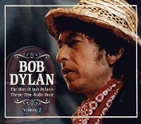 Cover Bob Dylan - Radio Radio - The Best Of Bob Dylan's Theme Time Radio Hour Volume 2