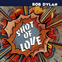 Cover Bob Dylan - Shot Of Love