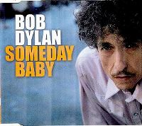 Cover Bob Dylan - Someday Baby