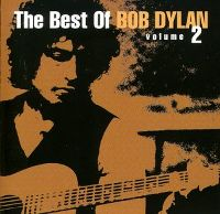 Cover Bob Dylan - The Best Of Bob Dylan Volume 2