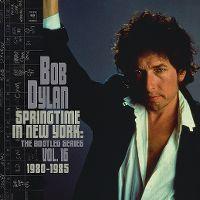 Cover Bob Dylan - The Bootleg Series Vol. 16 1980-1985 - Springtime In New York
