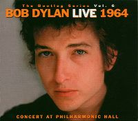 Cover Bob Dylan - The Bootleg Series Vol. 6: Live 1964 Concert At Philharmonic Hall